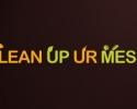 Klean Up Ur Mess
